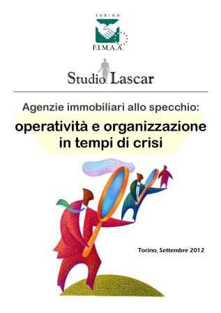 Agenzie immobiliari allo specchio operativit e organizzazione in tempi di crisi torino 2012 - Agenzie immobiliari a torino ...